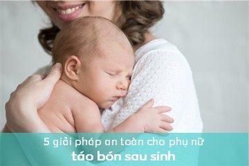 5-giai-phap-an-toan-cho-phu-nu-tao-bon-sau-sinh 5 giải pháp an toàn cho phụ nữ táo bón sau sinh