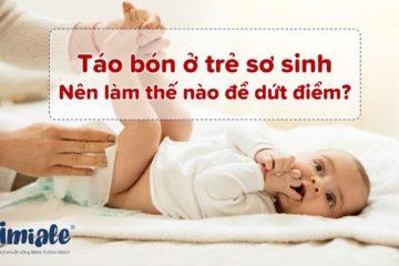 Táo bón ở trẻ sơ sinh nên làm thế nào để dứt điểm?