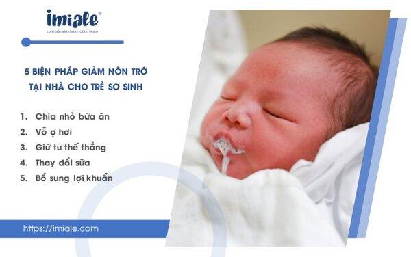 III. 5 biện pháp giảm nôn trớ sơ sinh đơn giản tại nhà cần áp dụng để tránh diễn biến nặng. 1