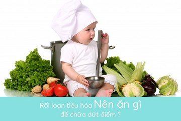roi-loan-tieu-hoa-nen-ăn-gi-de-chua-dut-diem