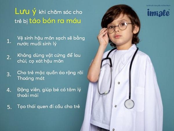 IV. Một số lưu ý khi chăm sóc cho trẻ táo bón ra máu 1