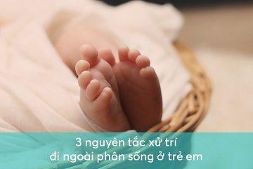 3-nguyen-tac-xu-tri-di-ngoai-phan-song-o-tre-em-3