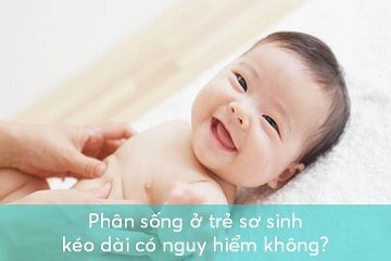 phan-song-o-tre-so-sinh-keo-dai-co-nguy-hiem-khong-4