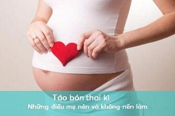 Táo bón thai kỳ: Những điều mẹ nên và không nên làm
