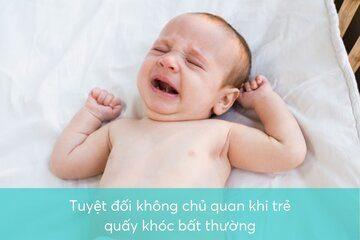 Tuyệt đối không chủ quan khi trẻ quấy khóc bất thường