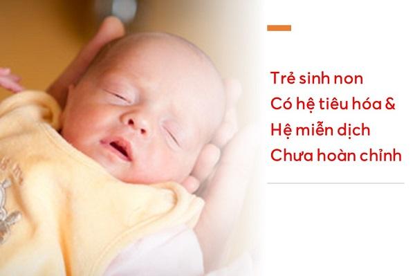 trẻ sinh non có hệ tiêu hóa và miễn dịch chưa hoàn chỉnh
