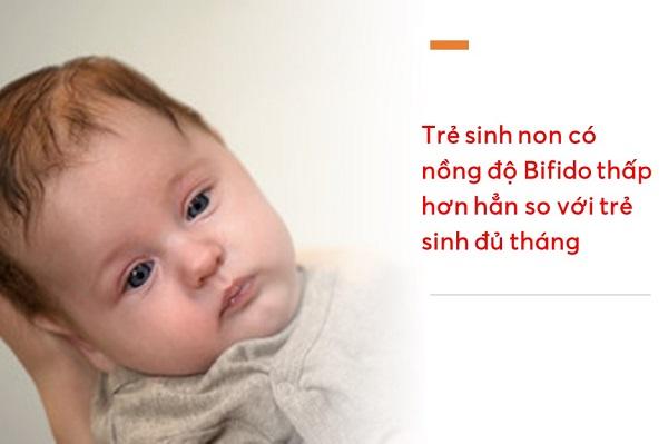trẻ sinh non có nồng độ Bifidobacterium thấp hơn hẳn so với trẻ sinh đủ tháng