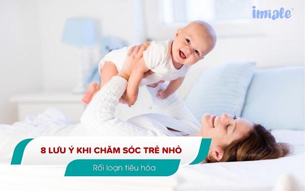 1. Xử trí khi trẻ gặp một số triệu chứng rối loạn tiêu hóa 1