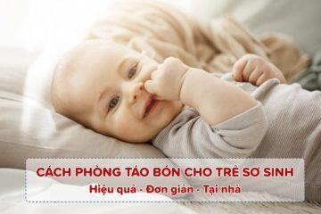 Cách phòng táo bón tại nhà cho trẻ sơ sinh 2 tháng tuổi