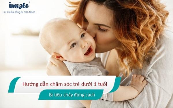 Hướng dẫn chăm sóc trẻ dưới 1 tuổi bị tiêu chảy đúng cách 1