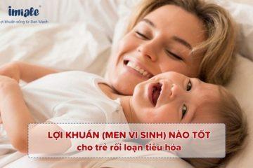 Loi-khuan-men-vi-sinh-nao-tot-cho-tre-roi-loan-tieu-hoa