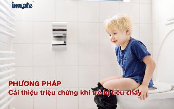 4. Giảm nhẹ triệu chứng khi trẻ bị tiêu chảy 1