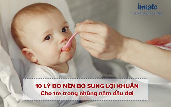 10 lý do cần bổ sung lợi khuẩn cho trẻ