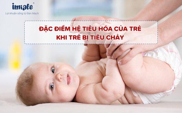 II - Đặc điểm hệ tiêu hóa của trẻ khi bị tiêu chảy 1
