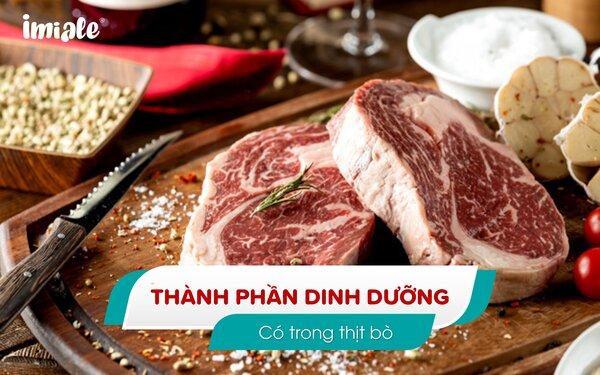 I - Thành phần dinh dưỡng có trong thịt bò 1