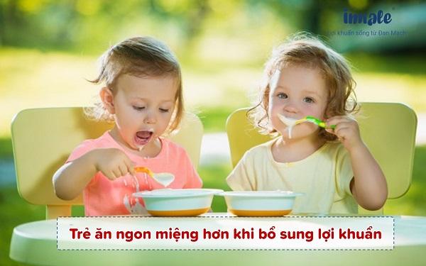 Trẻ ăn ngon miệng hơn khi bổ sung lợi khuẩn