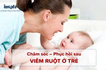 Chăm sóc, phục hồi sau viêm ruột ở trẻ