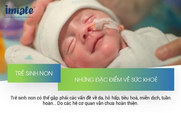 2. Đặc điểm của trẻ sinh non 1
