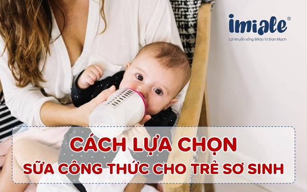 Cách lựa chọn sữa công thức cho trẻ sơ sinh hấp thu tốt 1