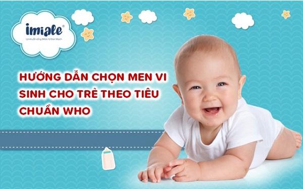 Hướng dẫn chọn men vi sinh cho trẻ theo tiêu chuẩn WHO