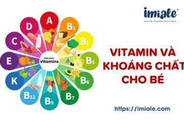 vitamin và khoáng chất cho bé
