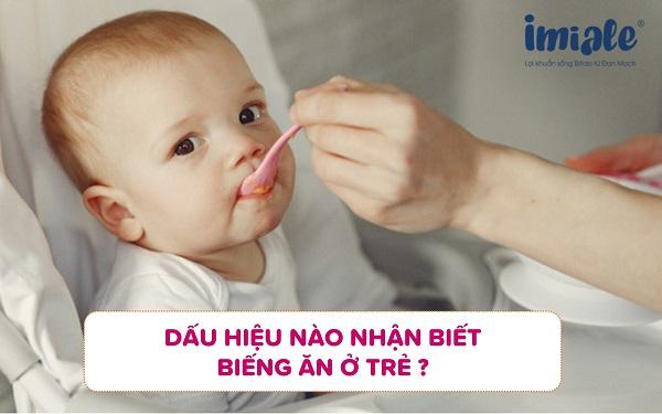 2. Dấu hiệu biểu hiện và chẩn đoán trẻ biếng ăn 1
