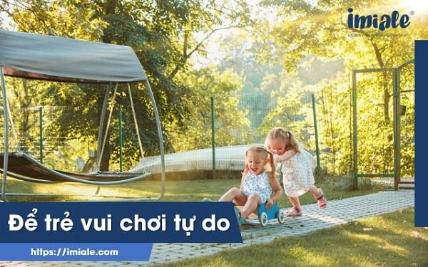 để trẻ vui chơi tự do