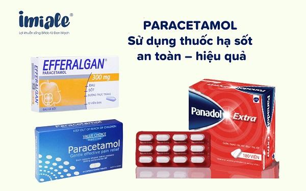 Paracetamol - Sử dụng thuốc hạ sốt an toàn, hiệu quả 1