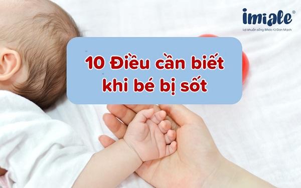 10 điều cần biết khi trẻ bị sốt