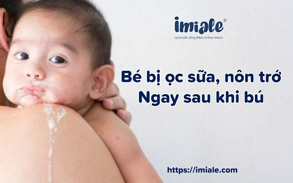 Dấu hiệu nhận biết bé đầy hơi ọc sữa, nôn trớ