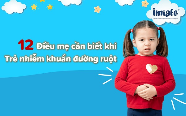 trẻ bị nhiễm khuẩn đường ruột