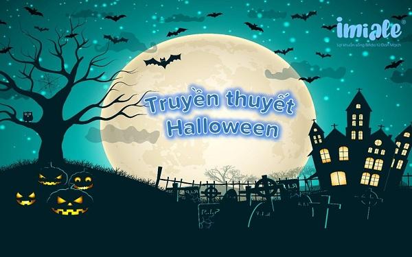 truyền thuyết về ngày halloween